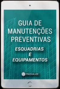 Guia de Manutenções Preventivas das Estruturas e Equipamentos
