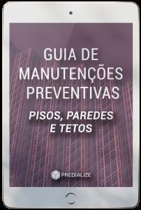 Guia de Manutenções Preventivas dos Pisos, Paredes e Tetos